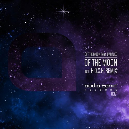 Of The Moon, Bartlee - Of The Moon (incl. H.O.S.H. Remix) [AT037]